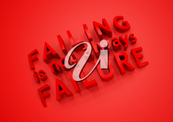 Dimensional words Failing is not always failure. 3D illustration.