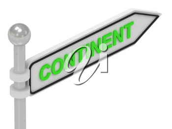 Royalty Free Clipart Image of an Arrow Sign With the Word Continent