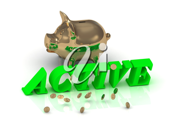 ACTIVE AND PIGGY - bright green letters and money on a white background