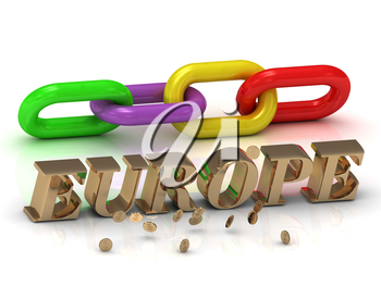 EUROPE- inscription of bright letters and color chain on white background