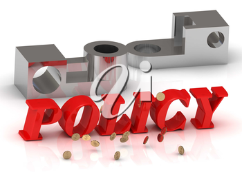 POLICY- inscription of red letters and silver details on white background