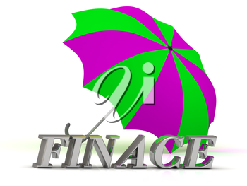 FINACE- inscription of silver letters and umbrella on white background