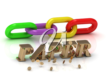 PAPER- inscription of bright letters and color chain on white background
