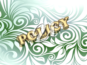 POLICY bright color letters on nice green ornament background