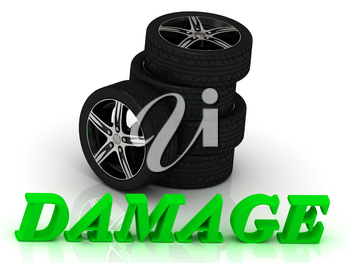 DAMAGE- bright letters and rims mashine black wheels on a white background