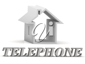 TELEPHONE- inscription of silver letters and white house on white background