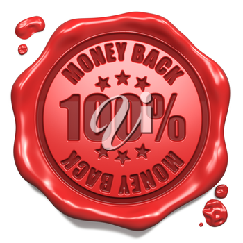 Money Back - Stamp on Red Wax Seal Isolated on White. Business Concept. 3D Render.