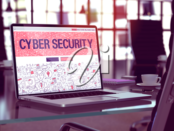 Cyber Security Concept. Closeup Landing Page on Laptop Screen in Doodle Design Style. On Background of Comfortable Working Place in Modern Office. Blurred, Toned Image.