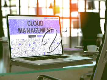 Cloud Management - Closeup Landing Page in Doodle Design Style on Laptop Screen. On Background of Comfortable Working Place in Modern Office. Toned, Blurred Image. 3D Render.