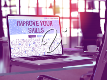 Improve Your Skills Concept. Closeup Landing Page on Laptop Screen in Doodle Design Style. On Background of Comfortable Working Place in Modern Office. Blurred, Toned Image. 3D Render.