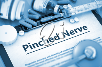 Pinched Nerve - Printed Diagnosis with Blurred Text. Diagnosis - Pinched Nerve On Background of Medicaments Composition - Pills, Injections and Syringe. 3D.