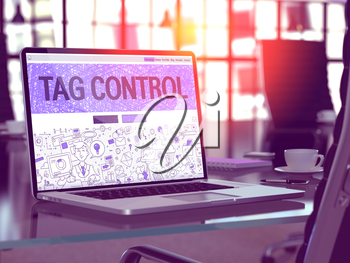 Tag Control Concept - Closeup on Landing Page of Laptop Screen in Modern Office Workplace. Toned Image with Selective Focus. 3D Render.