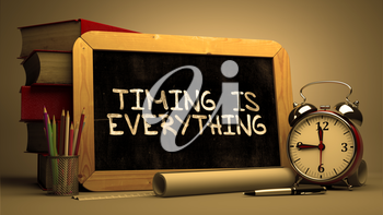 Hand Drawn Timing is Everything Concept  on Chalkboard. Blurred Background. Toned Image. 3D Render.