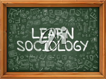 Learn Sociology - Hand Drawn on Green Chalkboard with Doodle Icons Around. Modern Illustration with Doodle Design Style.