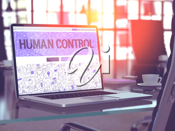 Human Control Concept. Closeup Landing Page on Laptop Screen in Doodle Design Style. On Background of Comfortable Working Place in Modern Office. Blurred, Toned Image. 3D Render.
