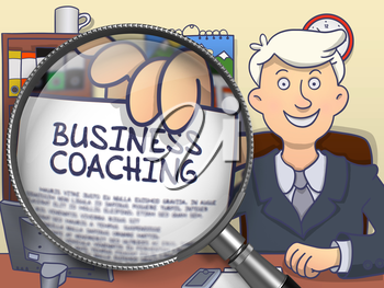 Business Coaching. Business Man Showing a Paper with Inscription through Magnifier. Colored Doodle Illustration.