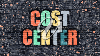 Cost Center. Multicolor Inscription on Dark Brick Wall with Doodle Icons. Cost Center Concept in Modern Style. Doodle Design Icons. Cost Center on Dark Brickwall Background.