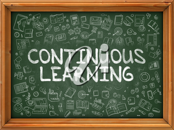 Continuous Learning - Hand Drawn on Green Chalkboard with Doodle Icons Around. Modern Illustration with Doodle Design Style.