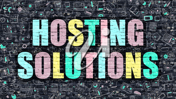 Hosting Solutions. Multicolor Inscription on Dark Brick Wall with Doodle Icons. Hosting Solutions Concept in Modern Style. Doodle Design Icons. Hosting Solutions on Dark Brickwall Background.