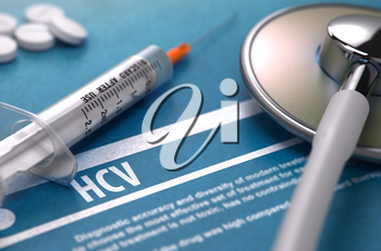 Diagnosis - HCV - Hepatitis C Virus. Medical Concept on Blue Background with Blurred Text and Composition of Pills, Syringe and Stethoscope. Selective Focus. 3D Render.