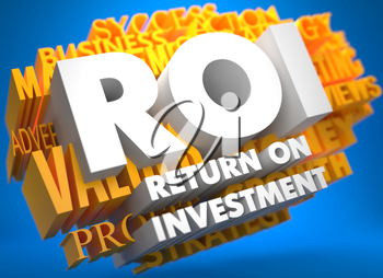 ROI - Return on Investment. The Words in White Color on Cloud of Yellow Words on Blue Background.