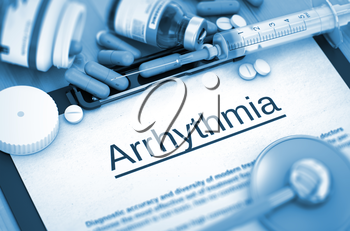 Arrhythmia - Printed Diagnosis with Blurred Text. Arrhythmia - Medical Report with Composition of Medicaments - Pills, Injections and Syringe. Arrhythmia, Medical Concept with Selective Focus. 3D.