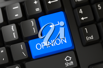 Opinion Concept: Black Keyboard with Opinion, Selected Focus on Blue Enter Button. PC Keyboard with the words Opinion on Blue Keypad. Opinion on Modern Laptop Keyboard Background. 3D Illustration.