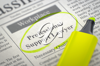 Professional Support Lawyer - Classified Advertisement of Hiring in Newspaper, Circled with a Yellow Marker. Blurred Image with Selective focus. Hiring Concept. 3D.