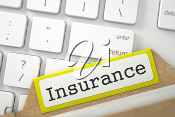 Insurance. Yellow Sort Index Card Concept on Background of White Modern Computer Keyboard. Business Concept. Closeup View. Selective Focus. 3D Rendering.