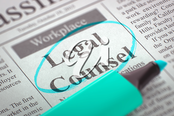Legal Counsel - Small Ads of Job Search in Newspaper, Circled with a Azure Marker. Blurred Image with Selective focus. Concept of Recruitment. 3D.