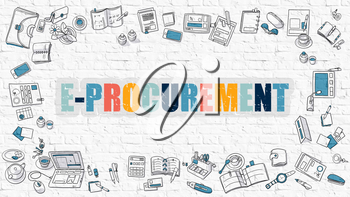 E-Procurement - Multicolor Concept with Doodle Icons Around on White Brick Wall Background. Modern Illustration with Elements of Doodle Design Style.