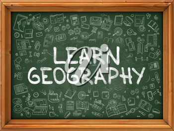 Hand Drawn Learn Geography on Green Chalkboard. Hand Drawn Doodle Icons Around Chalkboard. Modern Illustration with Line Style.