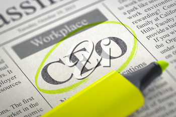 CEO - Classified Advertisement of Hiring in Newspaper, Circled with a Yellow Highlighter. Blurred Image. Selective focus. Hiring Concept. 3D Render.