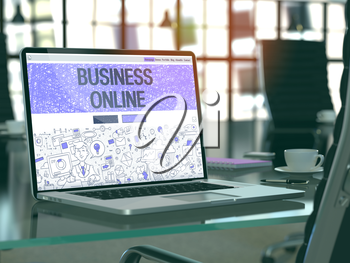 Business Online - Closeup Landing Page in Doodle Design Style on Laptop Screen. On Background of Comfortable Working Place in Modern Office. Toned, Blurred Image. 3D Render.