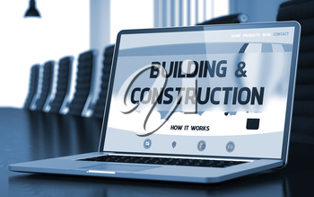 Building and Construction - Landing Page with Inscription on Laptop Screen on Background of Comfortable Conference Hall in Modern Office. Closeup View. Toned Image. Selective Focus. 3D.