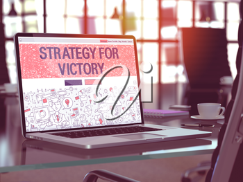Strategy for Victory Concept. Closeup Landing Page on Laptop Screen in Doodle Design Style. On Background of Comfortable Working Place in Modern Office. Blurred, Toned Image. 3D Render.