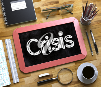 Crisis Concept on Small Chalkboard. Business Concept - Crisis Handwritten on Red Small Chalkboard. Top View Composition with Chalkboard and Office Supplies on Office Desk. 3d Rendering.