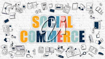 Social Commerce Concept. Modern Line Style Illustration. Multicolor Social Commerce Drawn on White Brick Wall. Doodle Icons. Doodle Design Style of Social Commerce Concept.