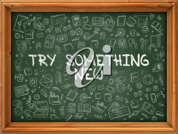 Try Something New - Hand Drawn on Green Chalkboard with Doodle Icons Around. Modern Illustration with Doodle Design Style.