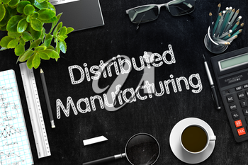 Distributed Manufacturing. Business Concept Handwritten on Black Chalkboard. Top View Composition with Chalkboard and Office Supplies. 3d Rendering. Toned Image.