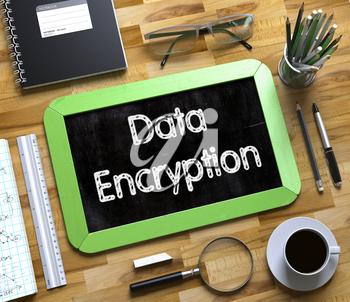 Green Small Chalkboard with Handwritten Business Concept - Data Encryption - on Office Desk and Other Office Supplies Around. Top View. Data Encryption Handwritten on Small Chalkboard. 3d Rendering.
