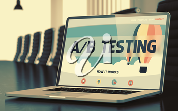 AB Testing on Landing Page of Laptop Display in Modern Conference Hall Closeup View. Blurred. Toned Image. 3D Illustration.