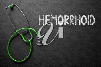 Hemorrhoid. Medical Concept, Handwritten on Black Chalkboard. Top View Composition with Chalkboard and Green Stethoscope. Medical Concept: Black Chalkboard with Hemorrhoid. 3D Rendering.