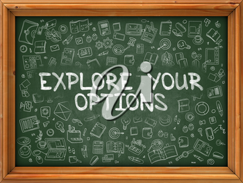 Explore Your Options - Hand Drawn on Chalkboard. Explore Your Options with Doodle Icons Around.
