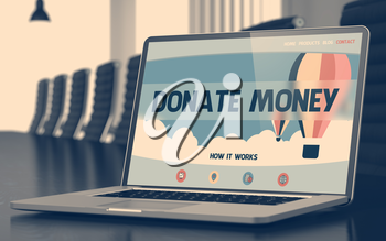 Modern Conference Hall with Laptop on Foreground Showing Landing Page with Text Donate Money. Closeup View. Toned. Blurred Image. 3D Illustration.