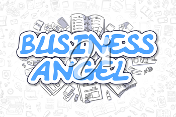Business Angel - Sketch Business Illustration. Blue Hand Drawn Word Business Angel Surrounded by Stationery. Cartoon Design Elements.