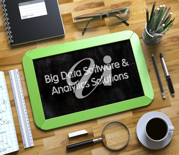 Big Data Software and Analytics Solutions - Text on Small Chalkboard.Small Chalkboard with Big Data Software and Analytics Solutions Concept. 3d Rendering.
