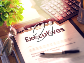 Business Concept - Executives on Clipboard. Composition with Office Supplies on Desk. 3d Rendering. Blurred Illustration.