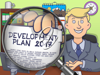 Development Plan 2017 on Paper in Office Man's Hand through Lens to Illustrate a Business Concept. Multicolor Doodle Illustration.
