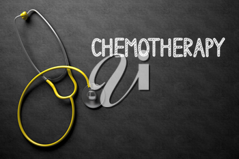 Chemotherapy. Medical Concept, Handwritten on Black Chalkboard. Top View Composition with Chalkboard and Yellow Stethoscope. Medical Concept: Black Chalkboard with Chemotherapy. 3D Rendering.
